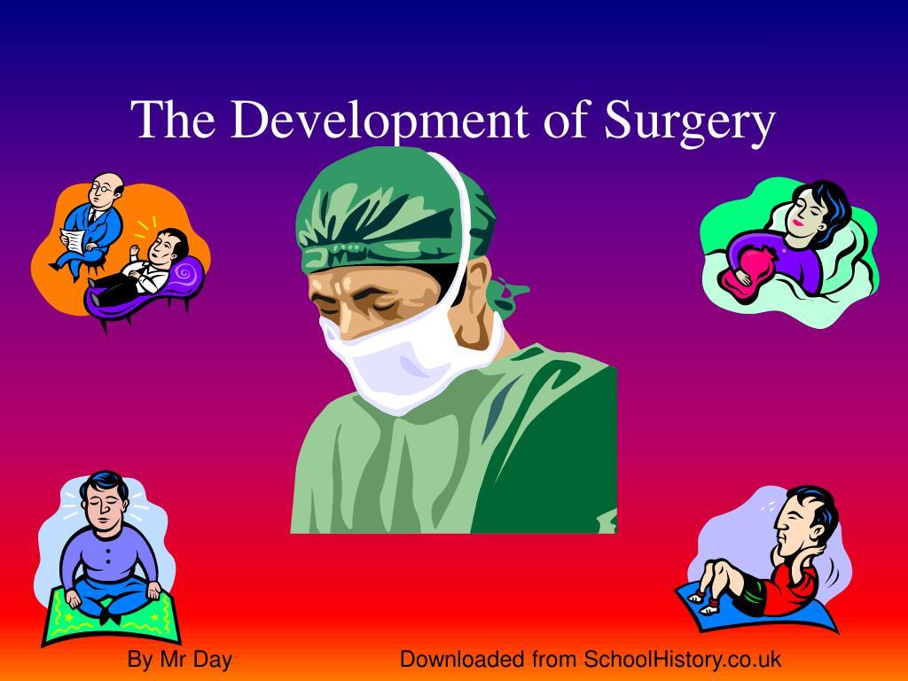 The Development of Surgery