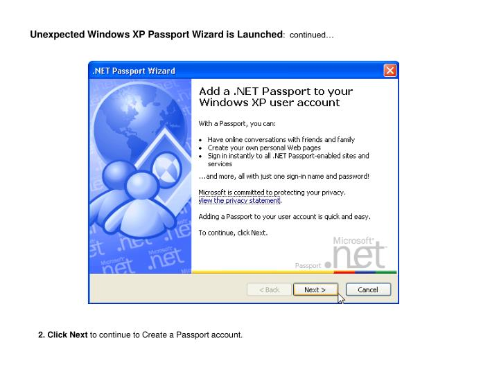 Unexpected windows xp passport wizard is launched continued