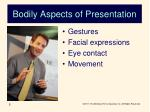 bodily aspects of presentation