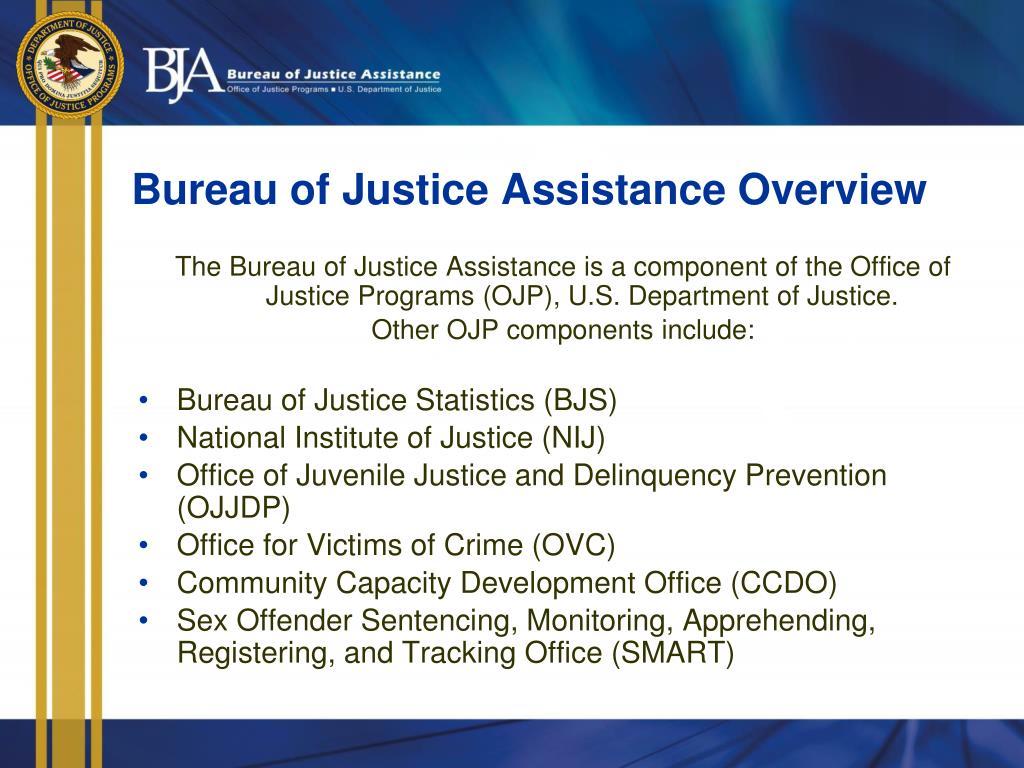 Bureau of Justice Assistance Overview