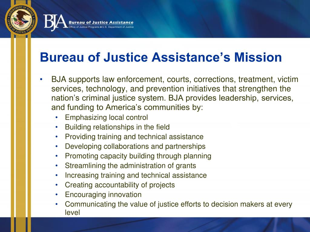 Bureau of Justice Assistance's Mission