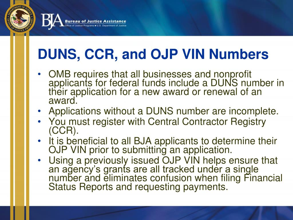 DUNS, CCR, and OJP VIN Numbers