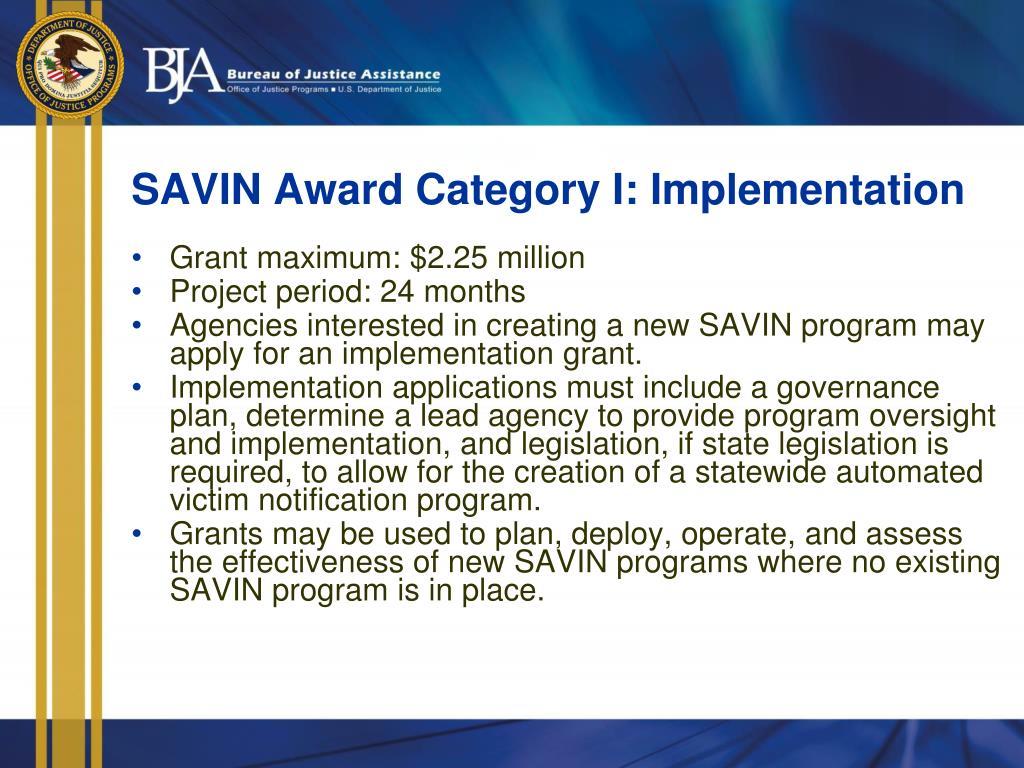 SAVIN Award Category I: Implementation