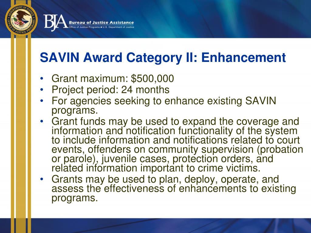SAVIN Award Category II: Enhancement