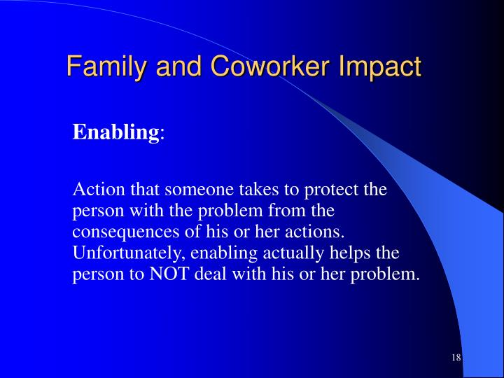 Family and Coworker Impact