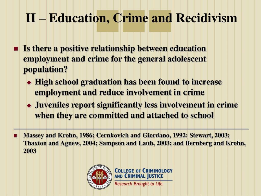 II – Education, Crime and Recidivism
