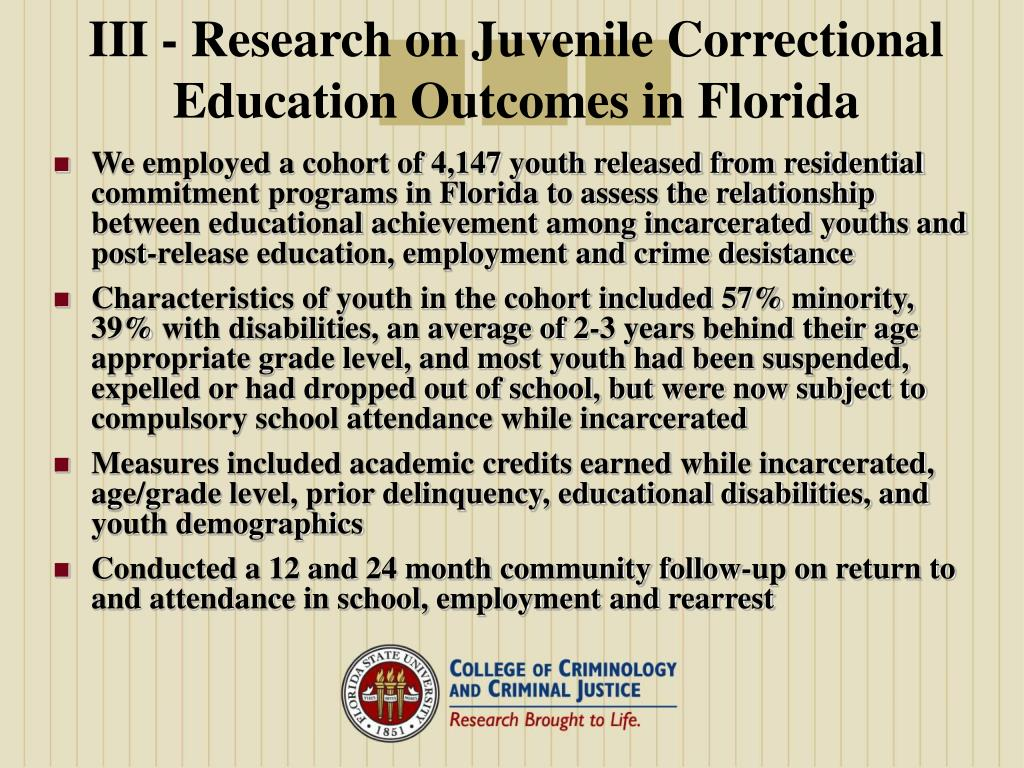 III - Research on Juvenile Correctional Education Outcomes in Florida