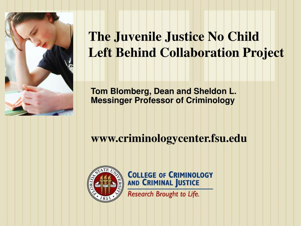 The Juvenile Justice No Child Left Behind Collaboration Project