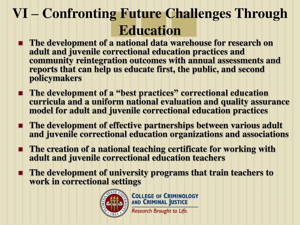 VI – Confronting Future Challenges Through Education