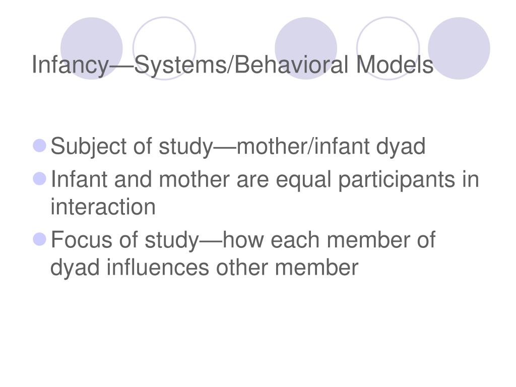 infancy systems behavioral models l.