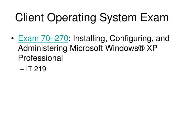 Client Operating System Exam