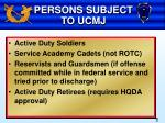 persons subject to ucmj