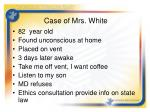 case of mrs white
