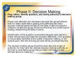 phase ii decision making