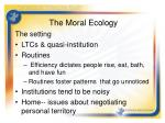 the moral ecology4