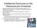 intellectual discourse on the holocaust pre miniseries