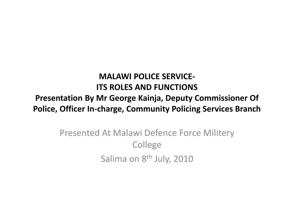 presented at malawi defence force militery college salima on 8 th july 2010 l.