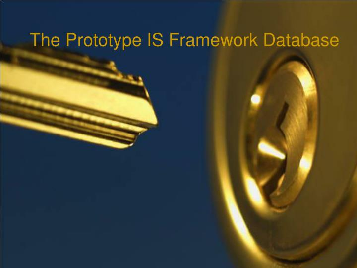 The Prototype IS Framework Database