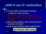 agn x ray lf motivation