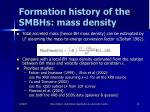 formation history of the smbhs mass density