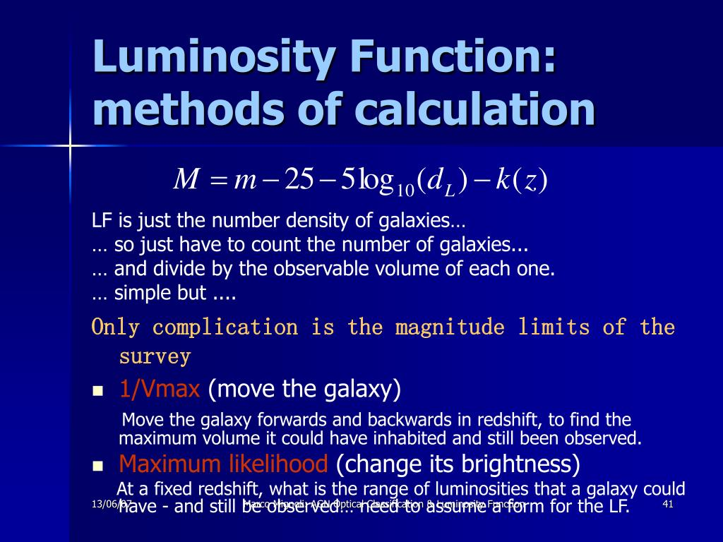 Luminosity Function: methods of calculation