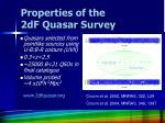properties of the 2df quasar survey