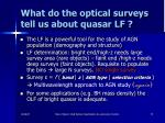 what do the optical surveys tell us about quasar lf