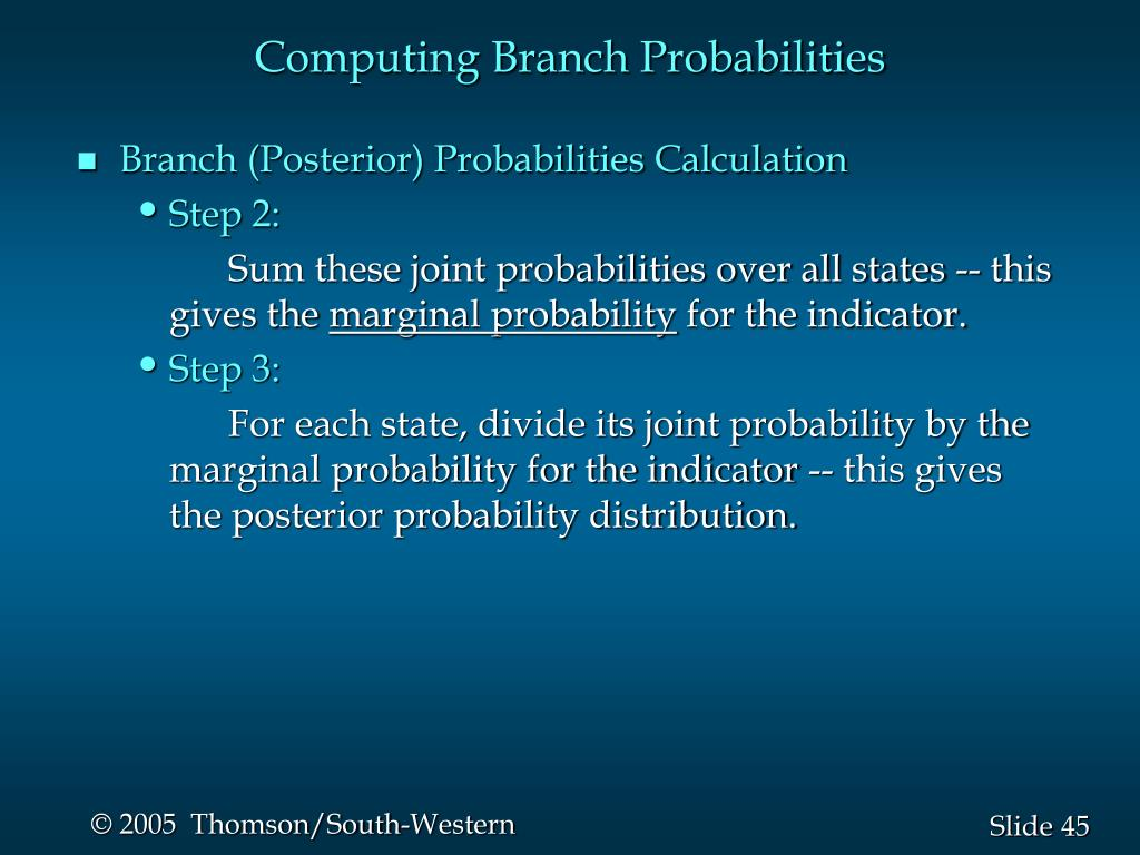 Computing Branch Probabilities