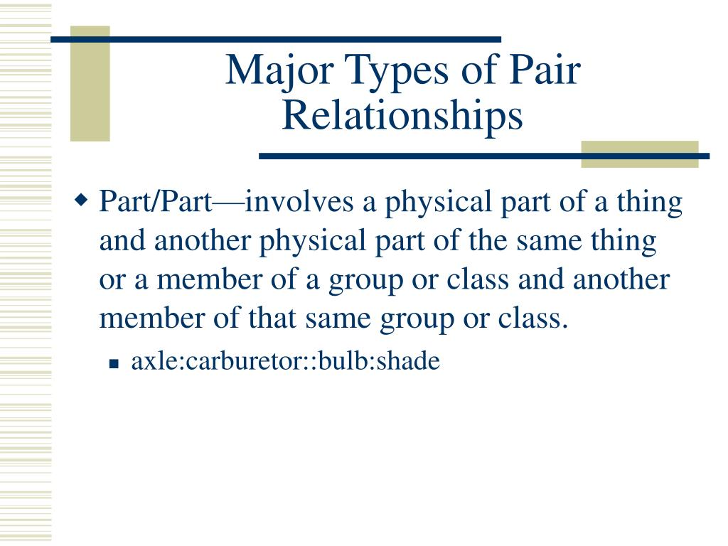 Major Types of Pair Relationships