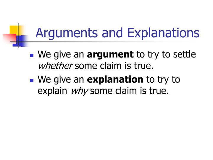 Arguments and Explanations