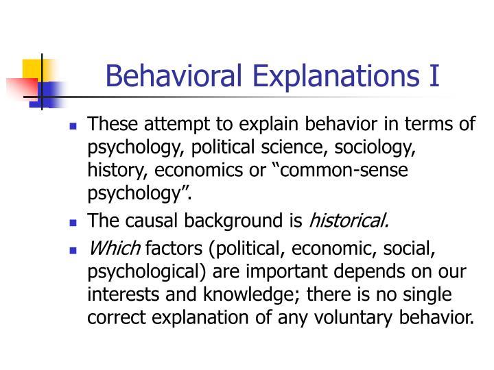 Behavioral Explanations I