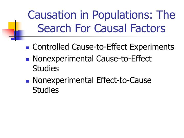 Causation in Populations: The Search For Causal Factors
