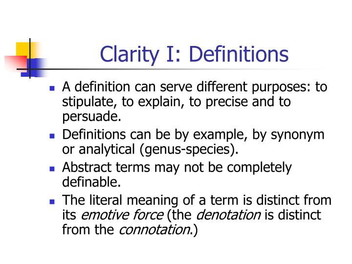 Clarity I: Definitions