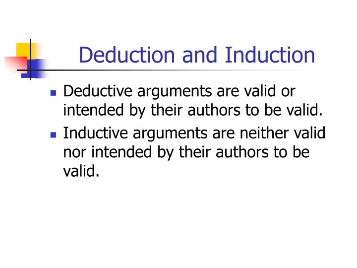 Deduction and Induction