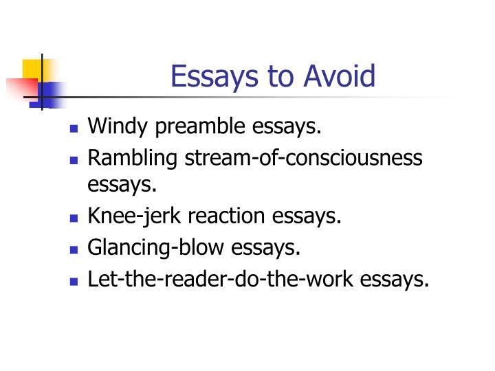 Essays to Avoid