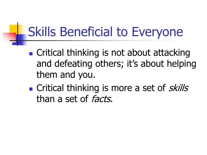 Skills beneficial to everyone