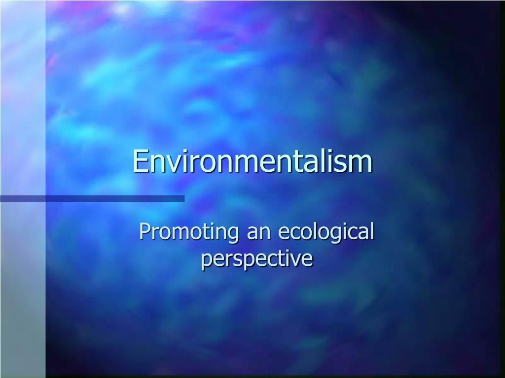 environmentalism l.