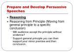 prepare and develop persuasive speeches20