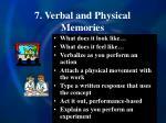 7 verbal and physical memories