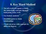 8 key word method
