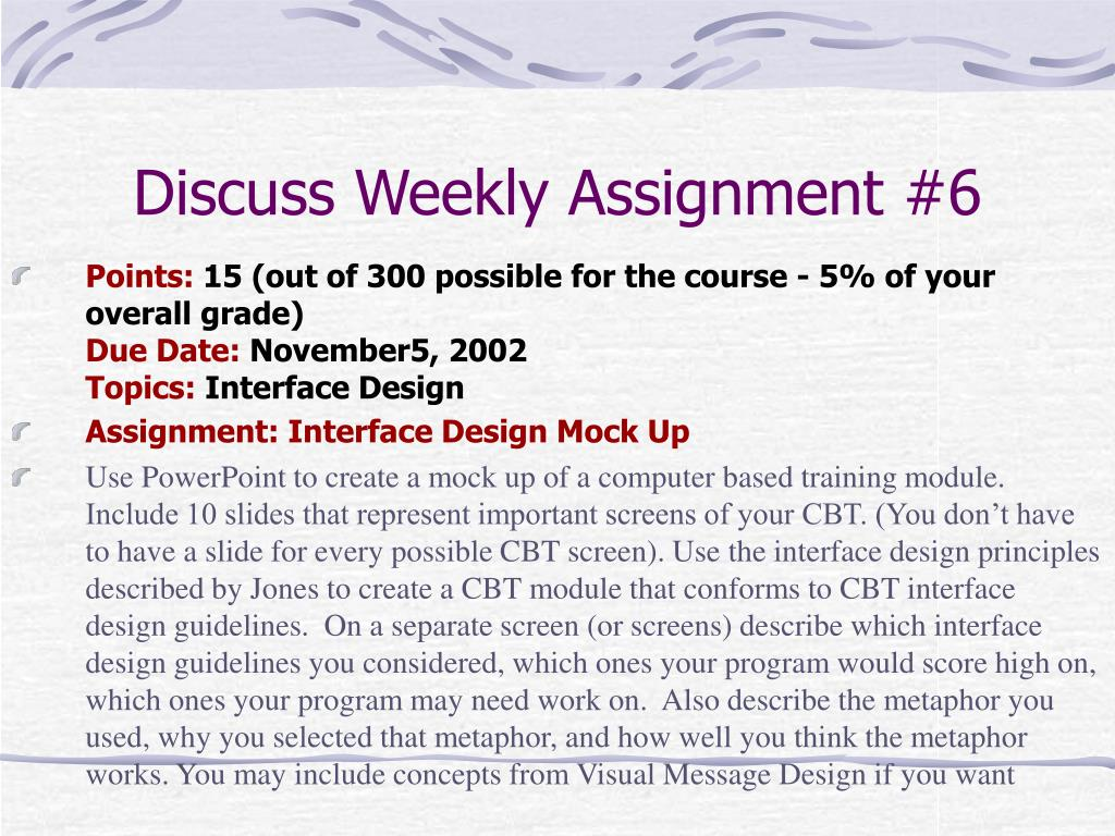 Discuss Weekly Assignment #6