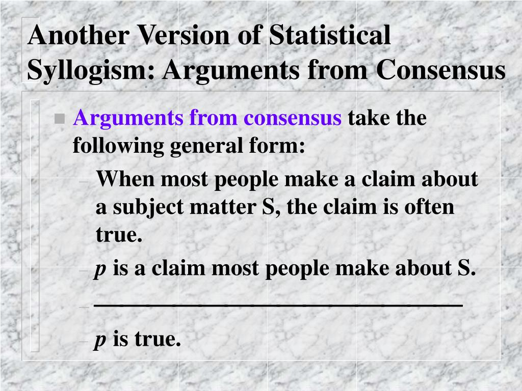 Another Version of Statistical Syllogism: Arguments from Consensus