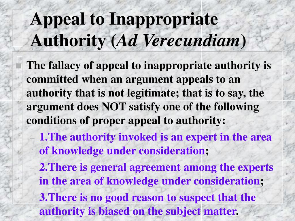 Appeal to Inappropriate Authority (