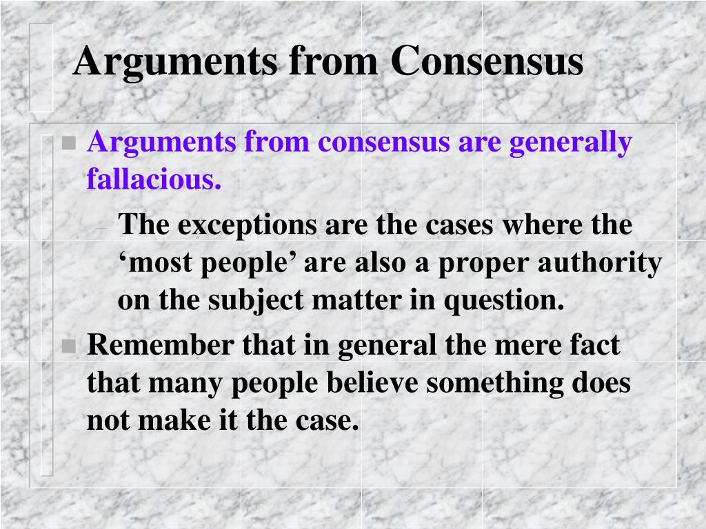 Arguments from Consensus
