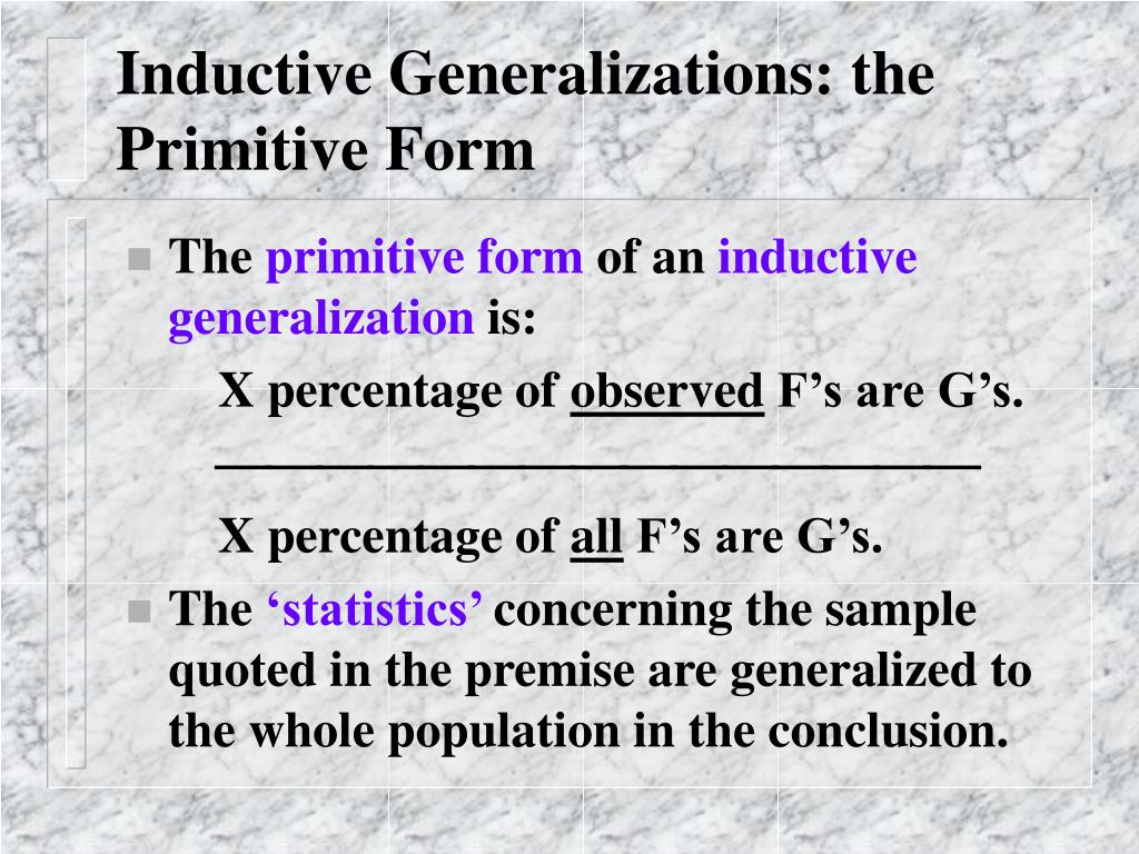 Inductive Generalizations: the Primitive Form