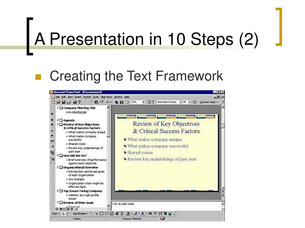 A Presentation in 10 Steps (2)