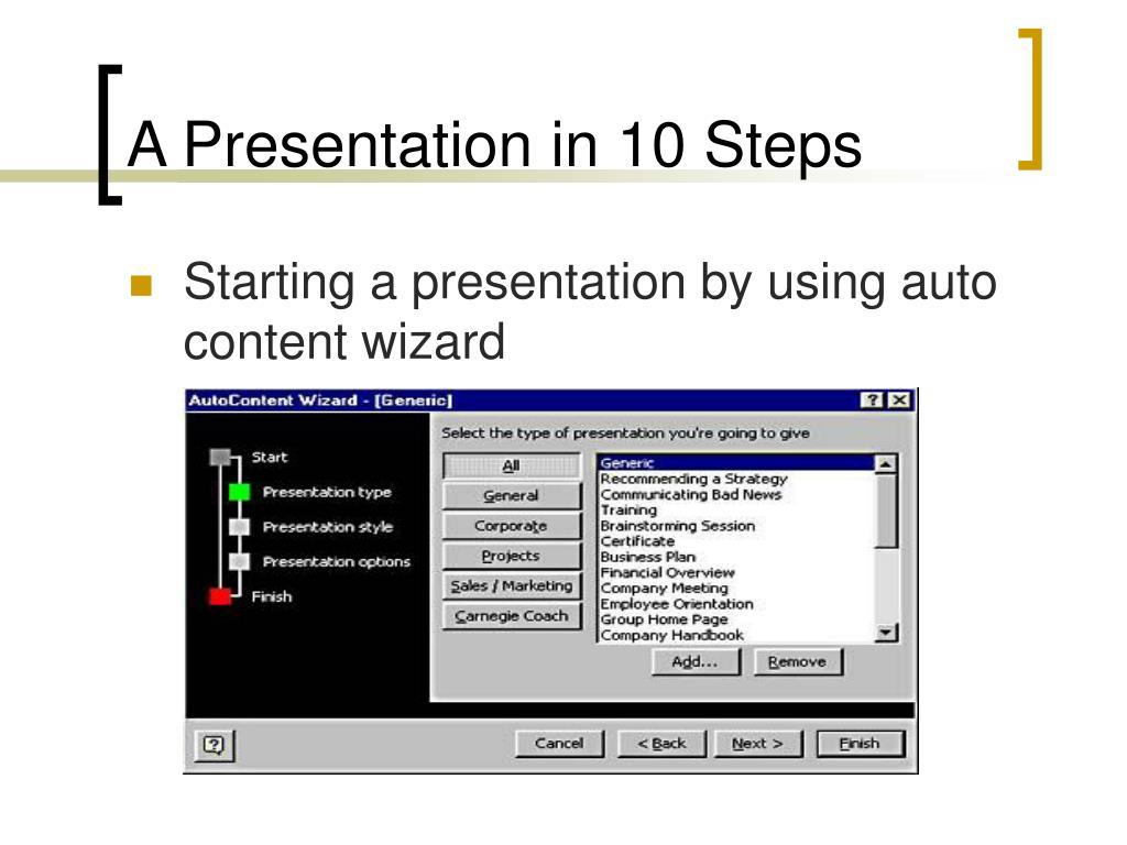 A Presentation in 10 Steps