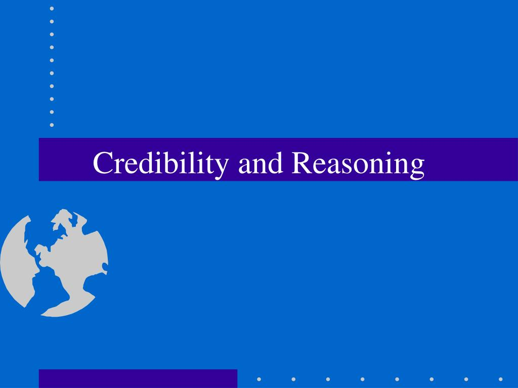 credibility and reasoning l.