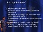 linkage blinders