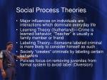 social process theories